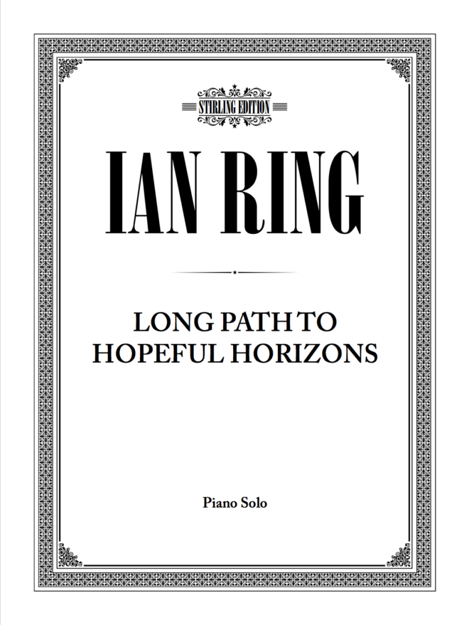 Cover for Long Path To Hopeful Horizons by Ian Ring